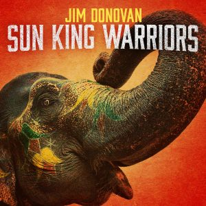 Jim Donovan and the Sun King Warriors